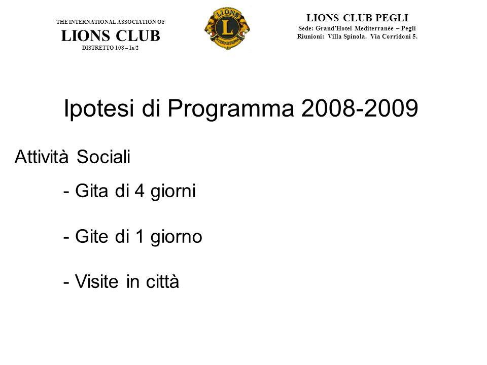 Ipotesi di Programma 2008-2009 Attività Sociali - Gita di 4 giorni