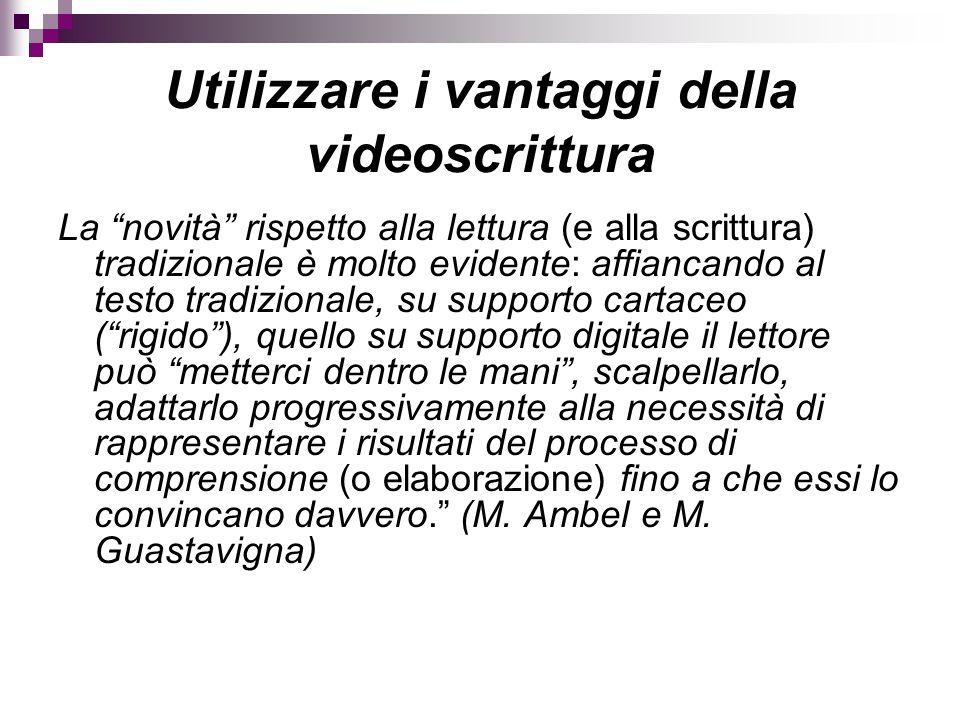 Utilizzare i vantaggi della videoscrittura