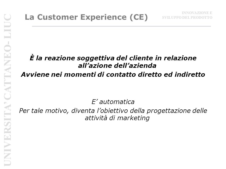 La Customer Experience (CE)