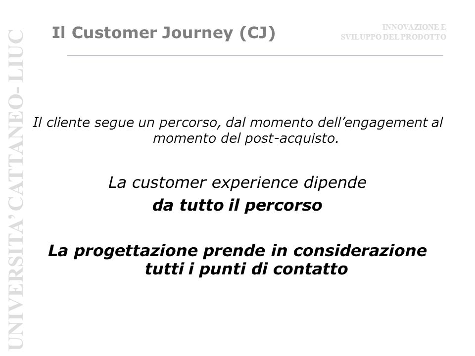 Il Customer Journey (CJ)