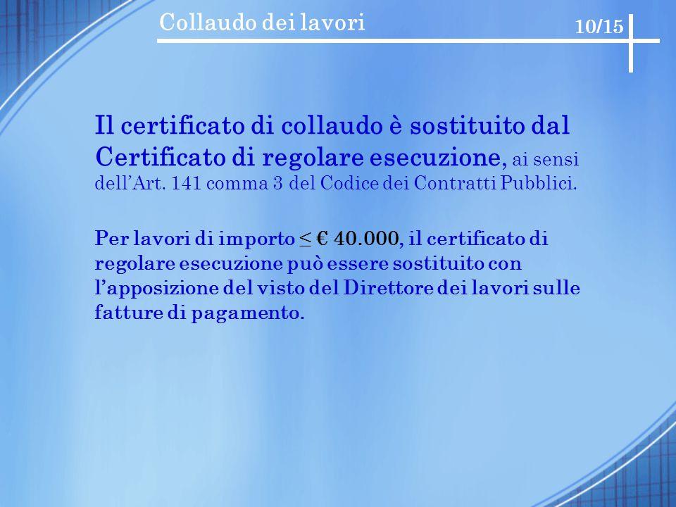 Il certificato di collaudo è sostituito dal
