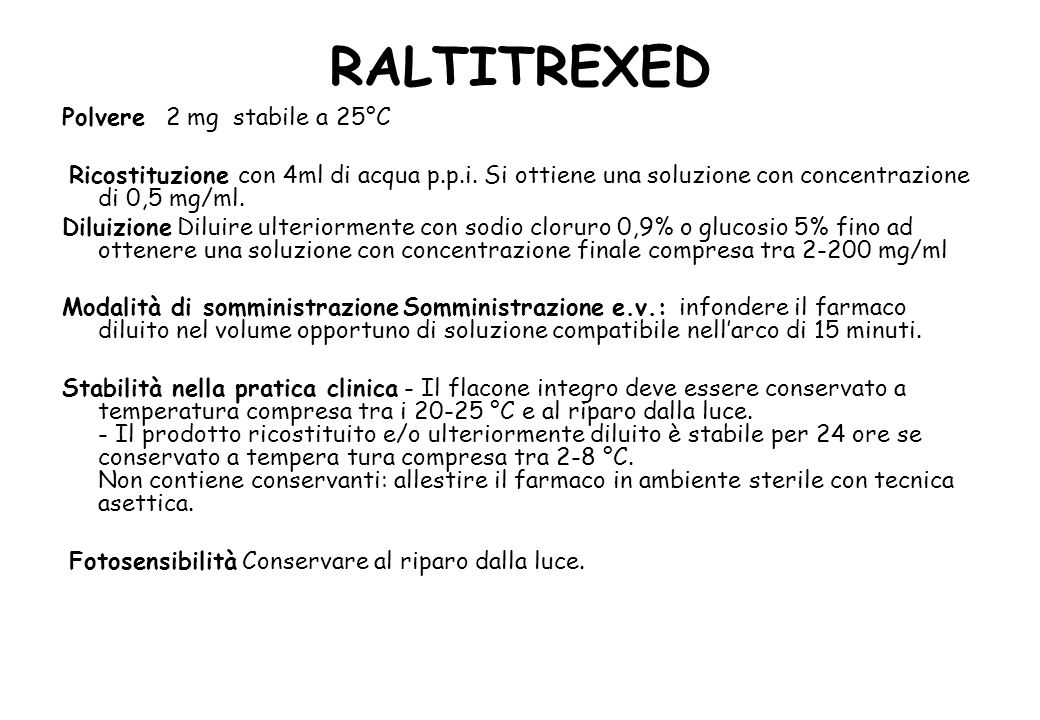 RALTITREXED Polvere 2 mg stabile a 25°C