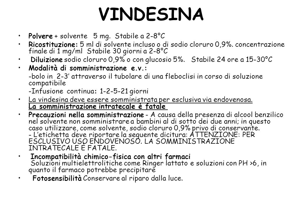 VINDESINA Polvere + solvente 5 mg. Stabile a 2-8°C
