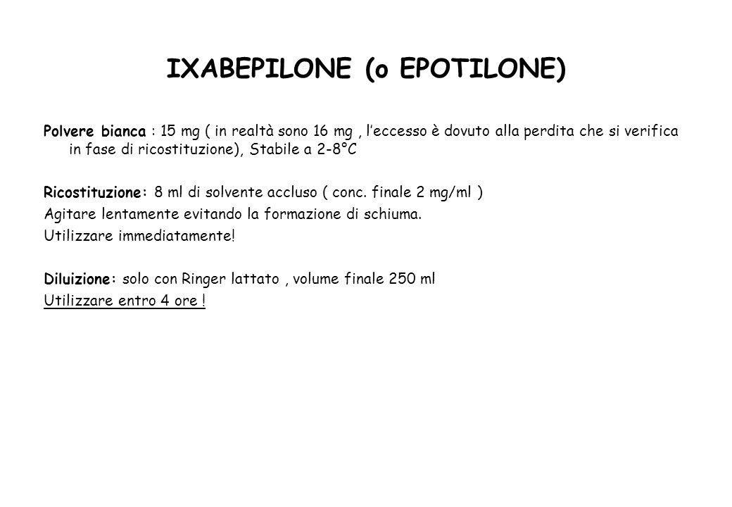 IXABEPILONE (o EPOTILONE)