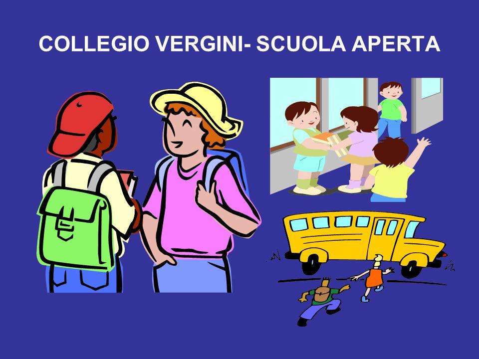 COLLEGIO VERGINI- SCUOLA APERTA
