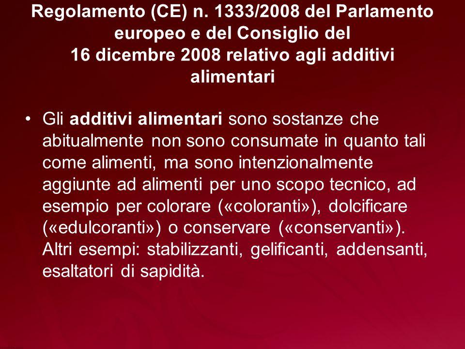 Regolamento (CE) n. 1333/2008 del Parlamento europeo e del Consiglio del 16 dicembre 2008 relativo agli additivi alimentari