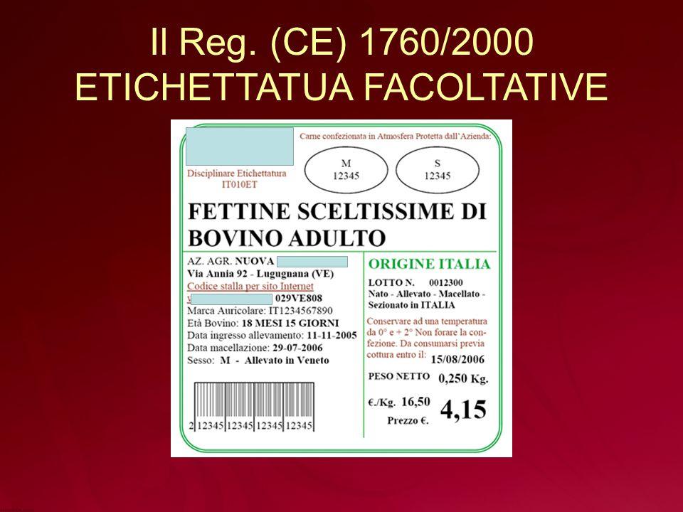 Il Reg. (CE) 1760/2000 ETICHETTATUA FACOLTATIVE