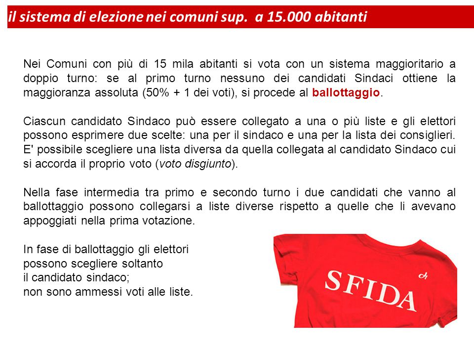 il sistema di elezione nei comuni sup. a 15.000 abitanti