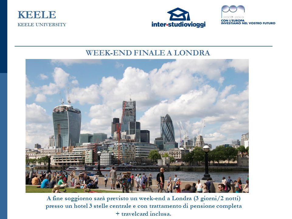 KEELE WEEK-END FINALE A LONDRA