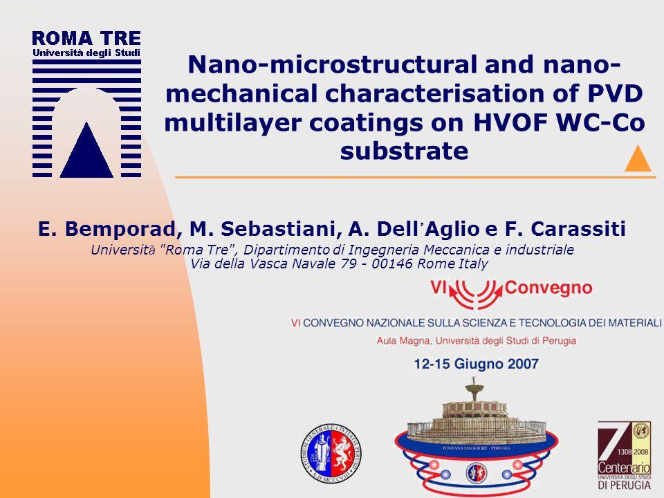E. Bemporad, M. Sebastiani, A. Dell'Aglio e F. Carassiti