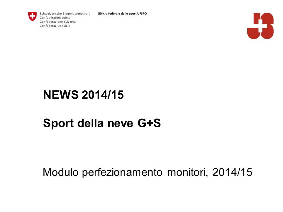 NEWS 2014/15 Sport della neve G+S
