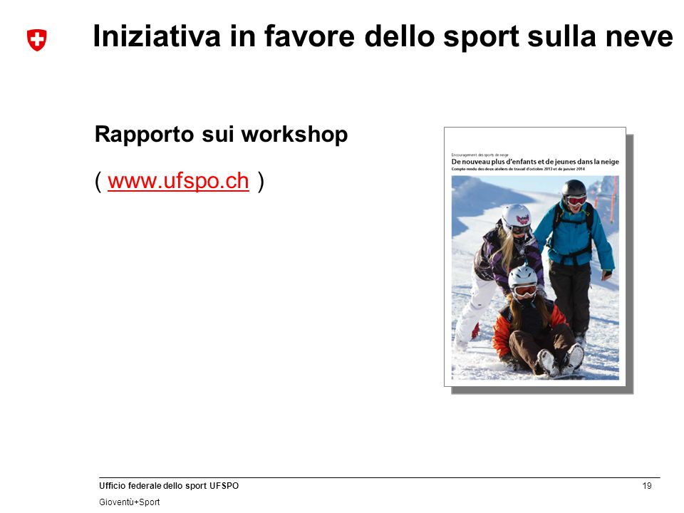 Iniziativa in favore dello sport sulla neve