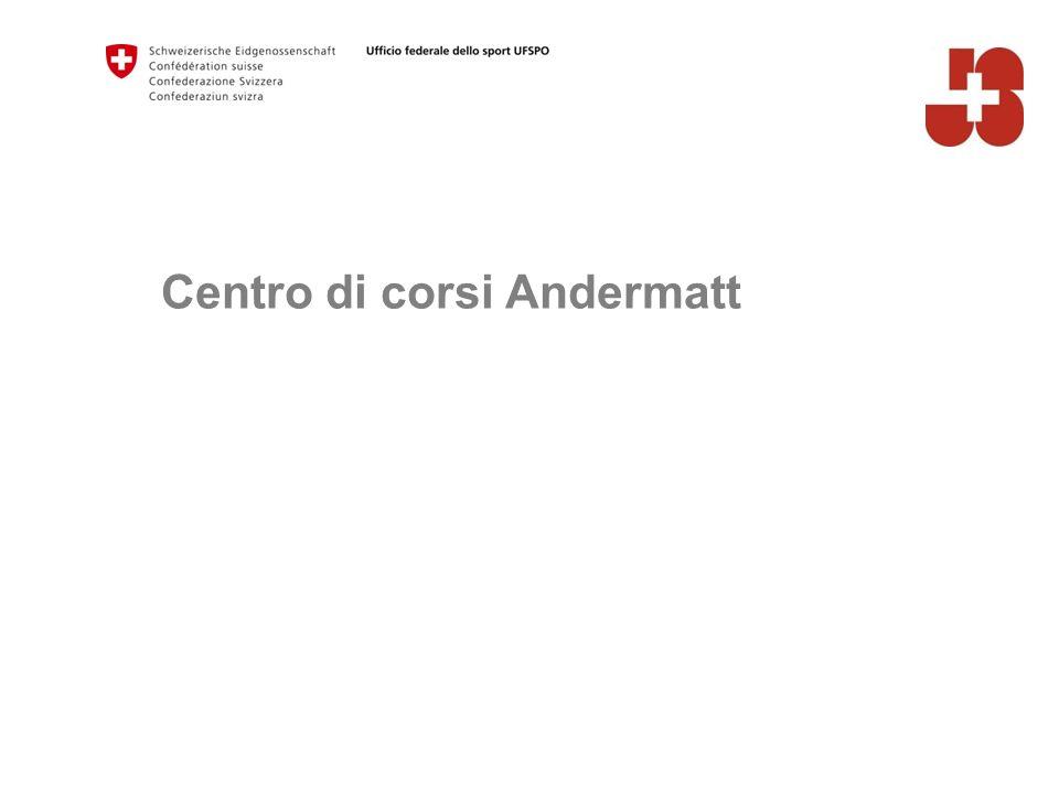 Centro di corsi Andermatt