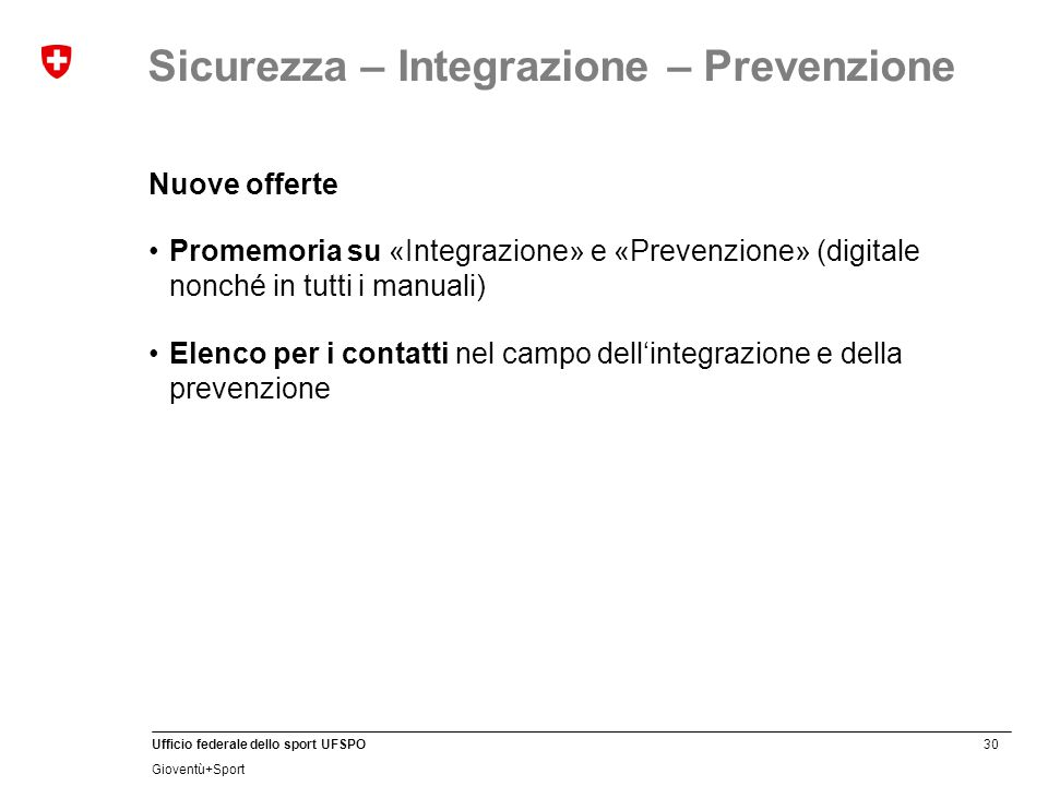 Sicurezza – Integrazione – Prevenzione