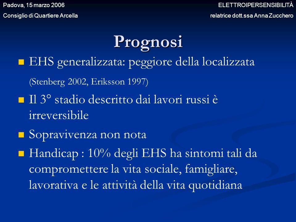 Prognosi EHS generalizzata: peggiore della localizzata