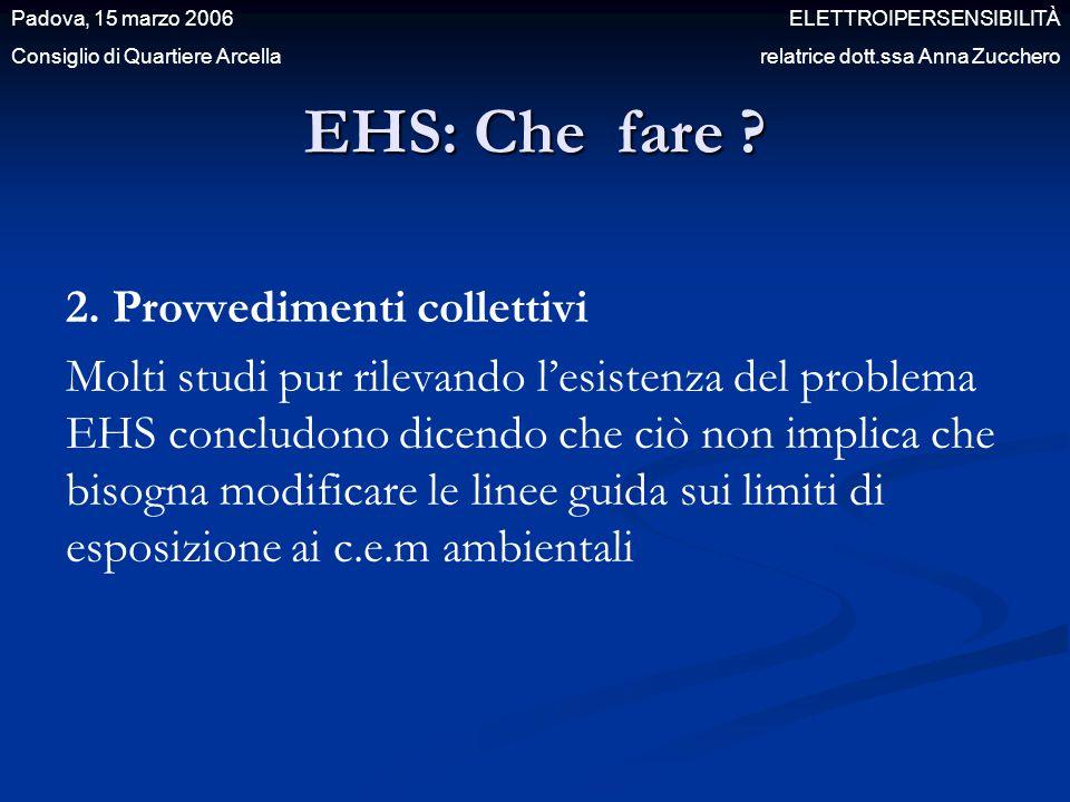 EHS: Che fare 2. Provvedimenti collettivi