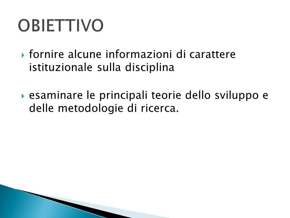 OBIETTIVO fornire alcune informazioni di carattere istituzionale sulla disciplina.
