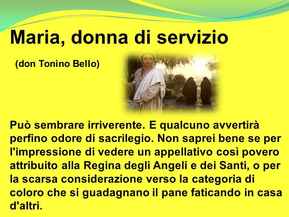 Maria, donna di servizio (don Tonino Bello)