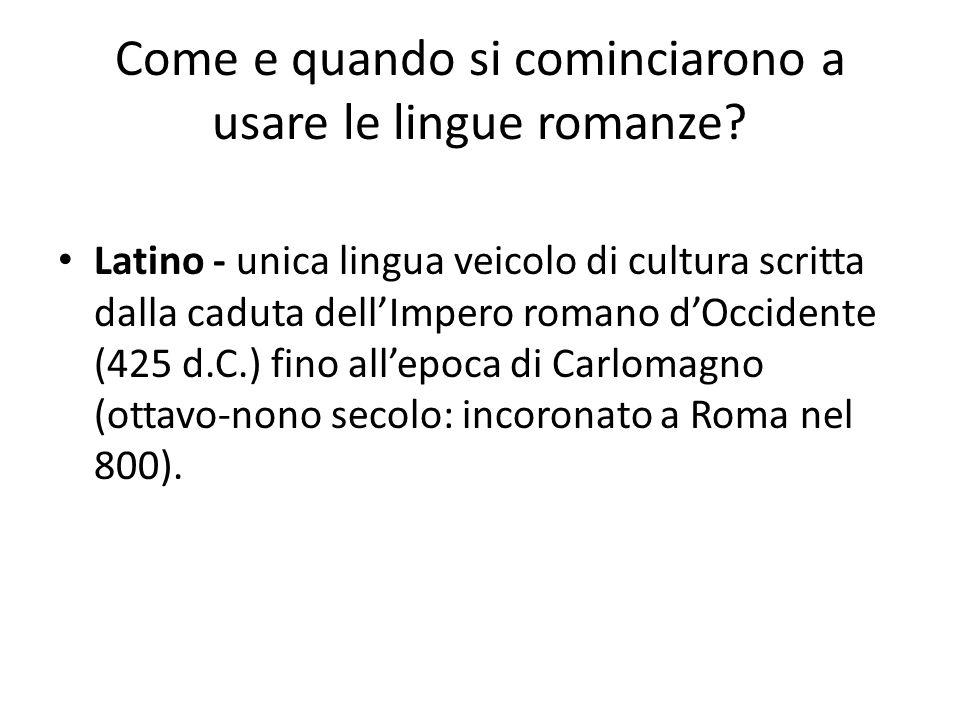 Come e quando si cominciarono a usare le lingue romanze