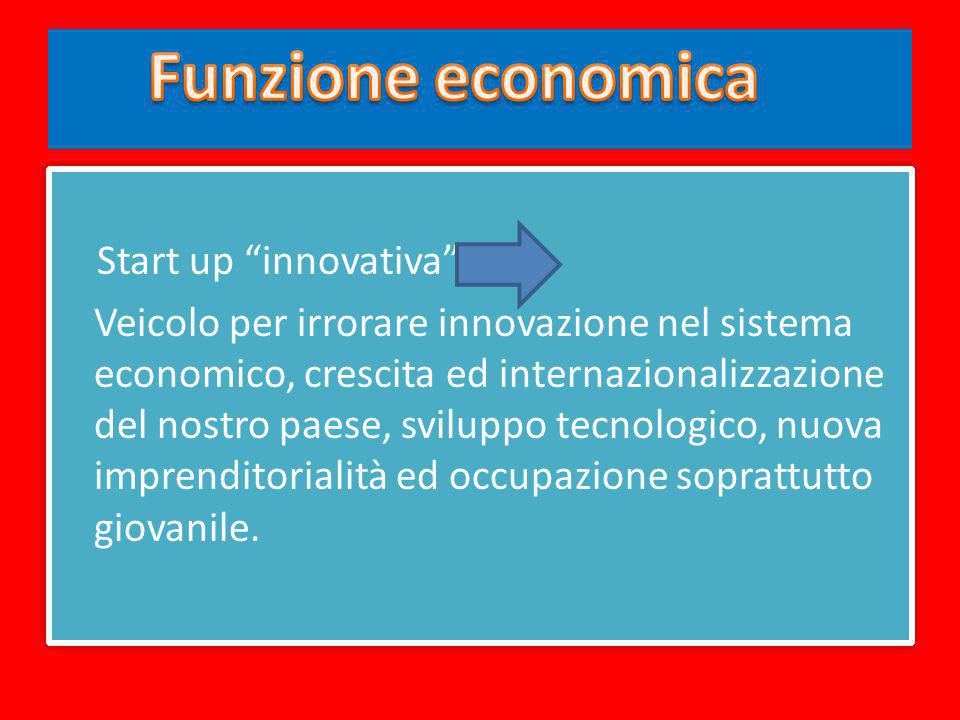 Funzione economica Start up innovativa