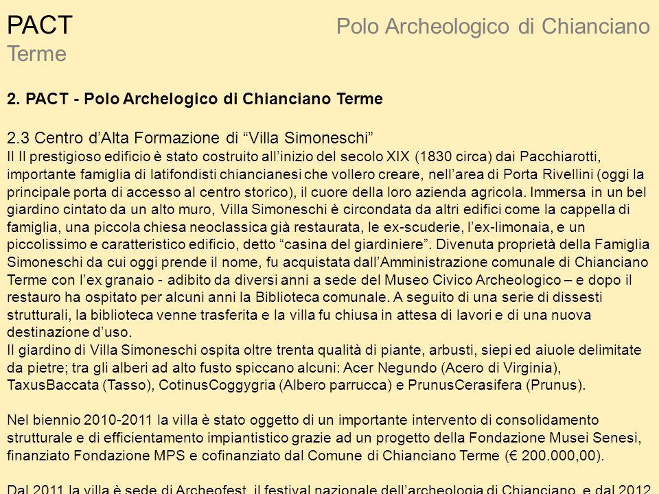 PACT Polo Archeologico di Chianciano Terme