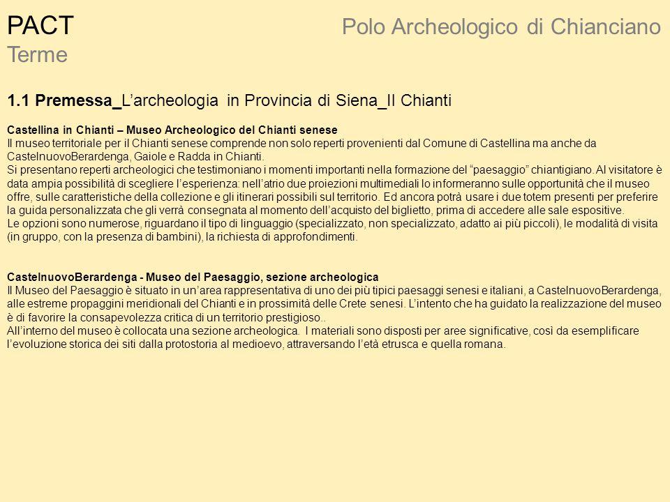 PACT. Polo Archeologico di Chianciano Terme 1