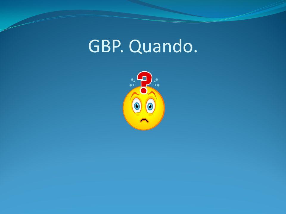 GBP. Quando.