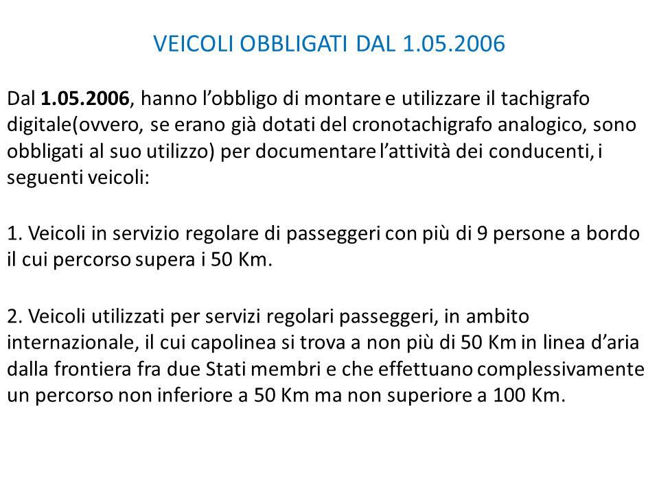 VEICOLI OBBLIGATI DAL 1.05.2006