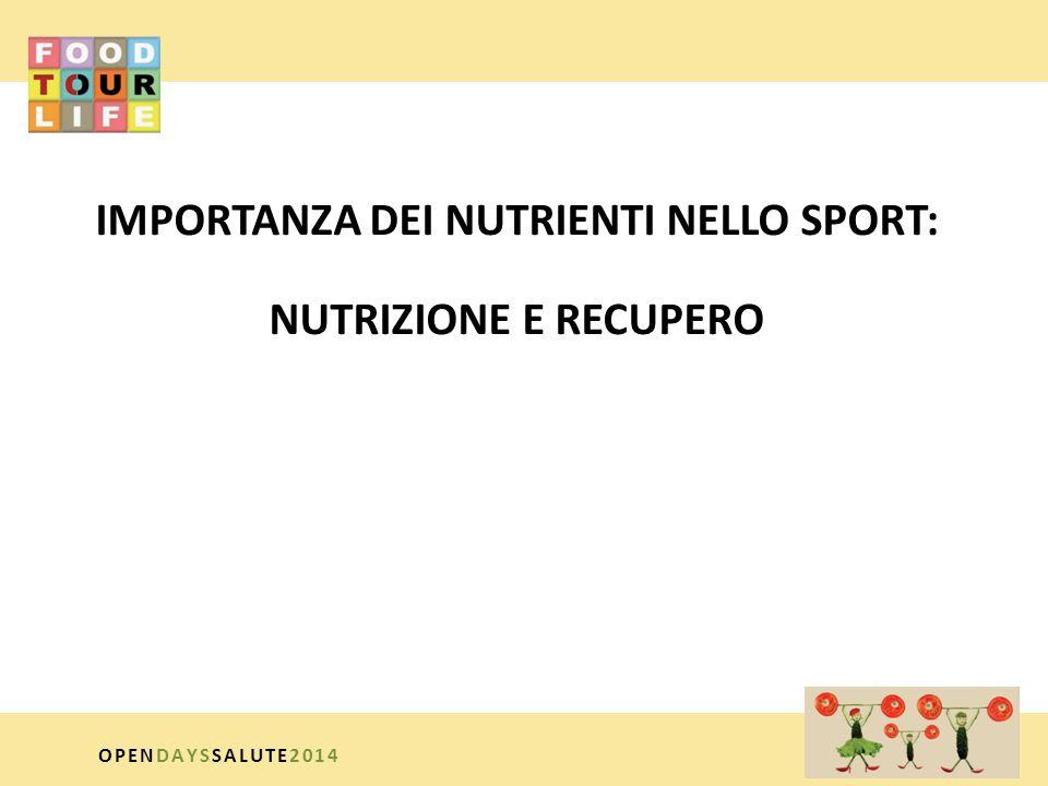 IMPORTANZA DEI NUTRIENTI NELLO SPORT: NUTRIZIONE E RECUPERO