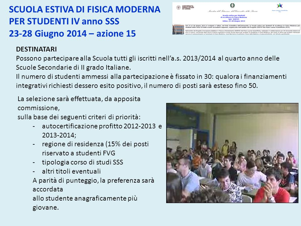 SCUOLA ESTIVA DI FISICA MODERNA PER STUDENTI IV anno SSS