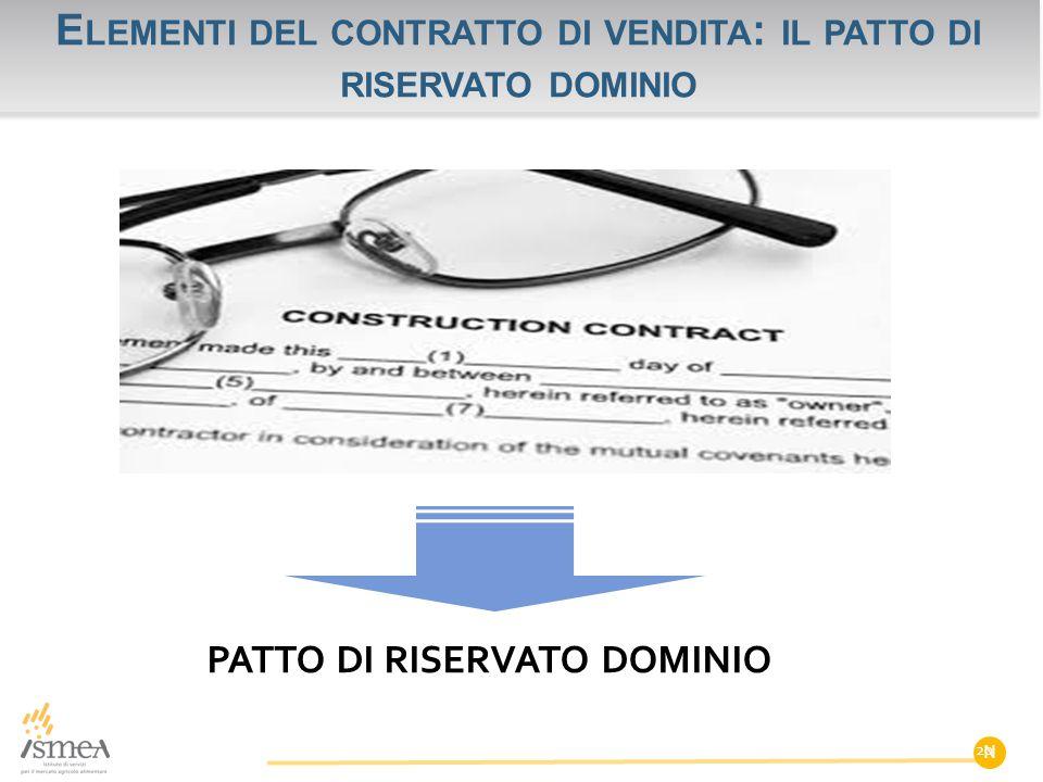 Elementi del contratto di vendita: il patto di riservato dominio