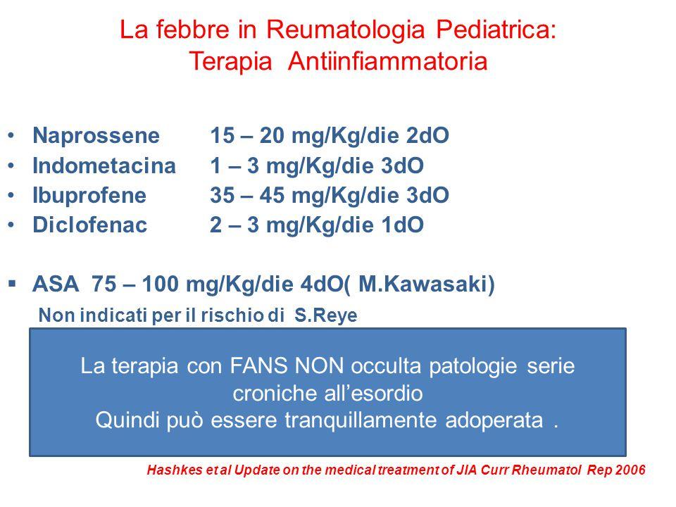 La febbre in Reumatologia Pediatrica: Terapia Antiinfiammatoria