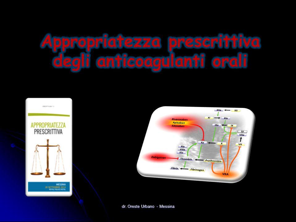 Appropriatezza prescrittiva degli anticoagulanti orali
