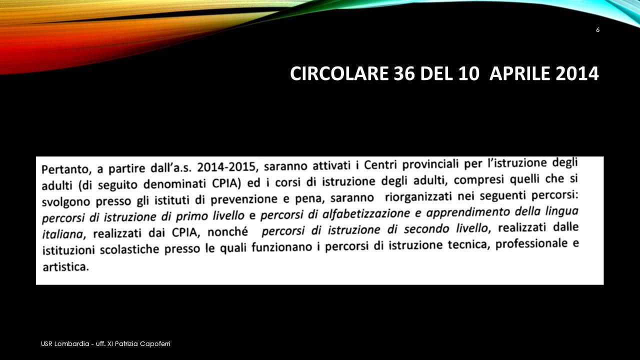 CIRCOLARE 36 DEL 10 APRILE 2014 USR Lombardia - uff. XI Patrizia Capoferri