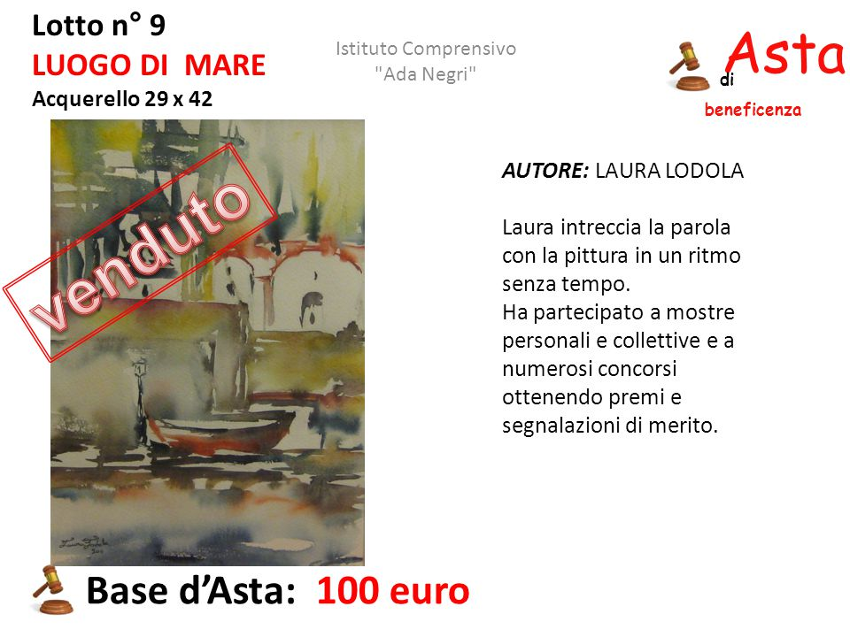 venduto Asta beneficenza Base d'Asta: 100 euro Lotto n° 9
