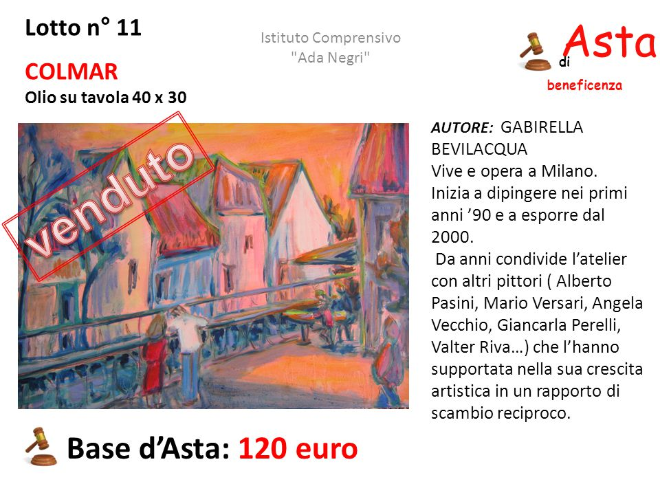 venduto Asta beneficenza Base d'Asta: 120 euro Lotto n° 11 COLMAR