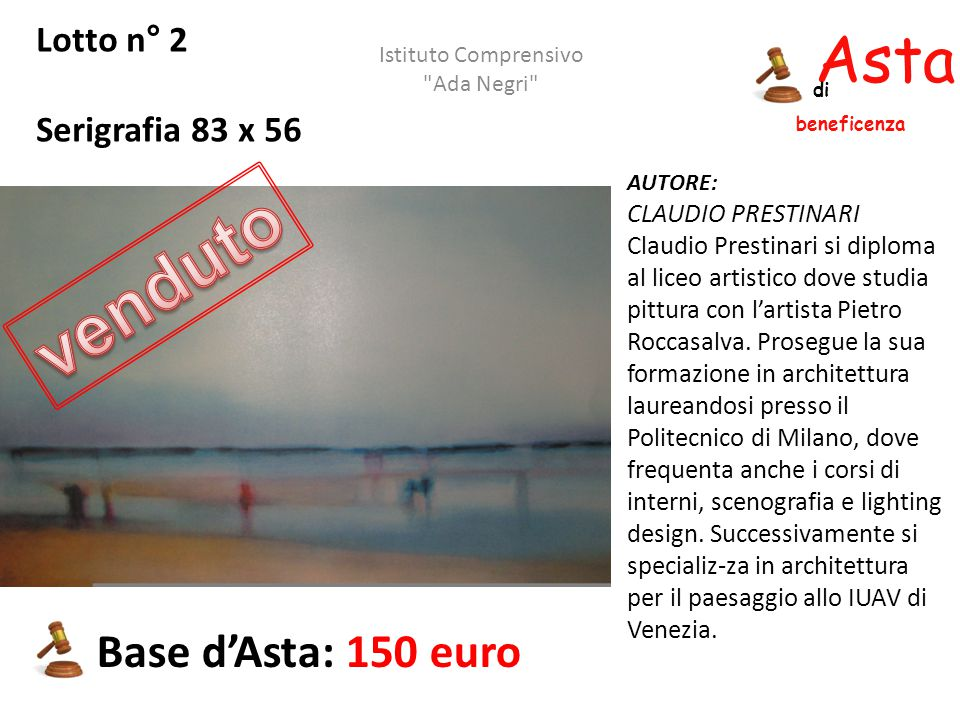 venduto Asta beneficenza Base d'Asta: 150 euro Lotto n° 2