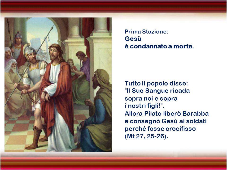 Allora Pilato liberò Barabba e consegnò Gesù ai soldati