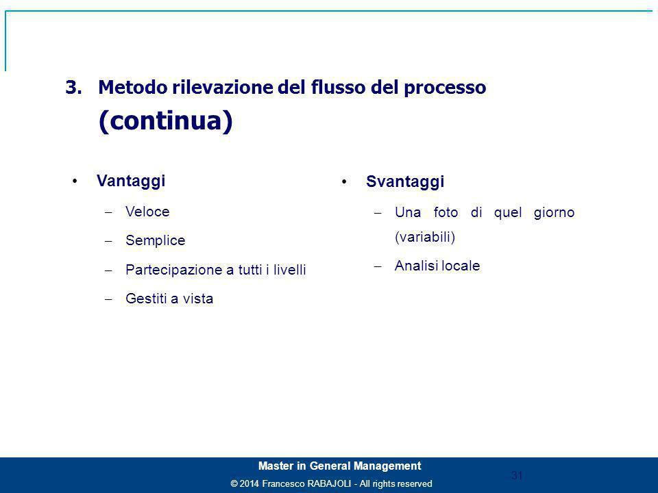 Metodo rilevazione del flusso del processo (continua)