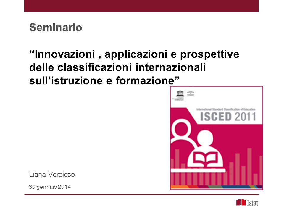 Seminario Innovazioni , applicazioni e prospettive delle classificazioni internazionali sull'istruzione e formazione