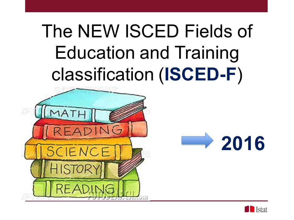The NEW ISCED Fields of Education and Training classification (ISCED-F)