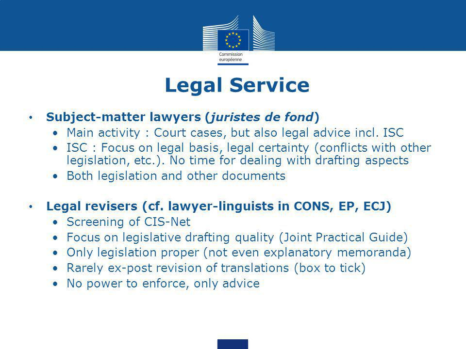 Legal Service Subject-matter lawyers (juristes de fond)