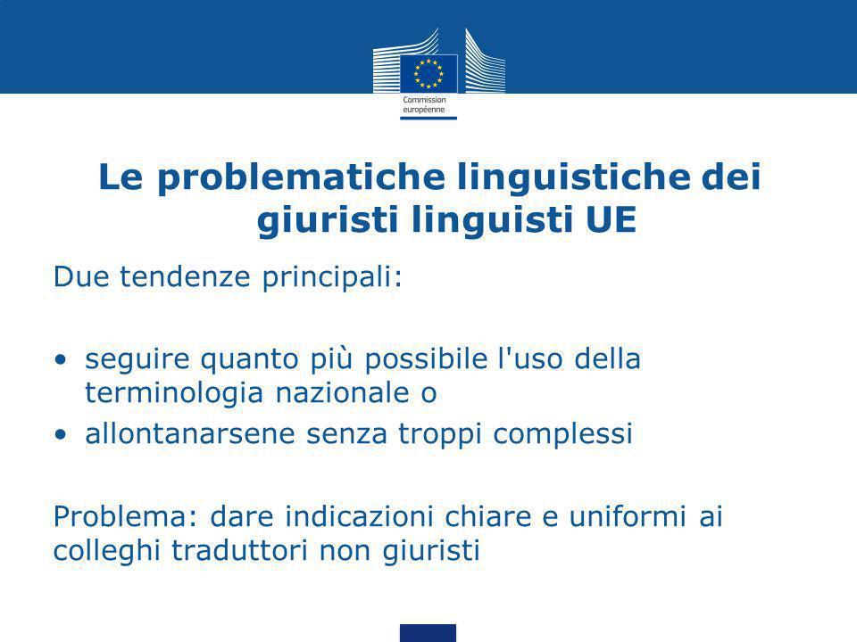 Le problematiche linguistiche dei giuristi linguisti UE