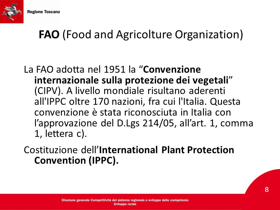 FAO (Food and Agricolture Organization)