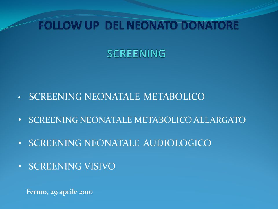FOLLOW UP DEL NEONATO DONATORE