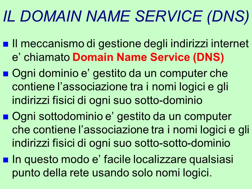 IL DOMAIN NAME SERVICE (DNS)