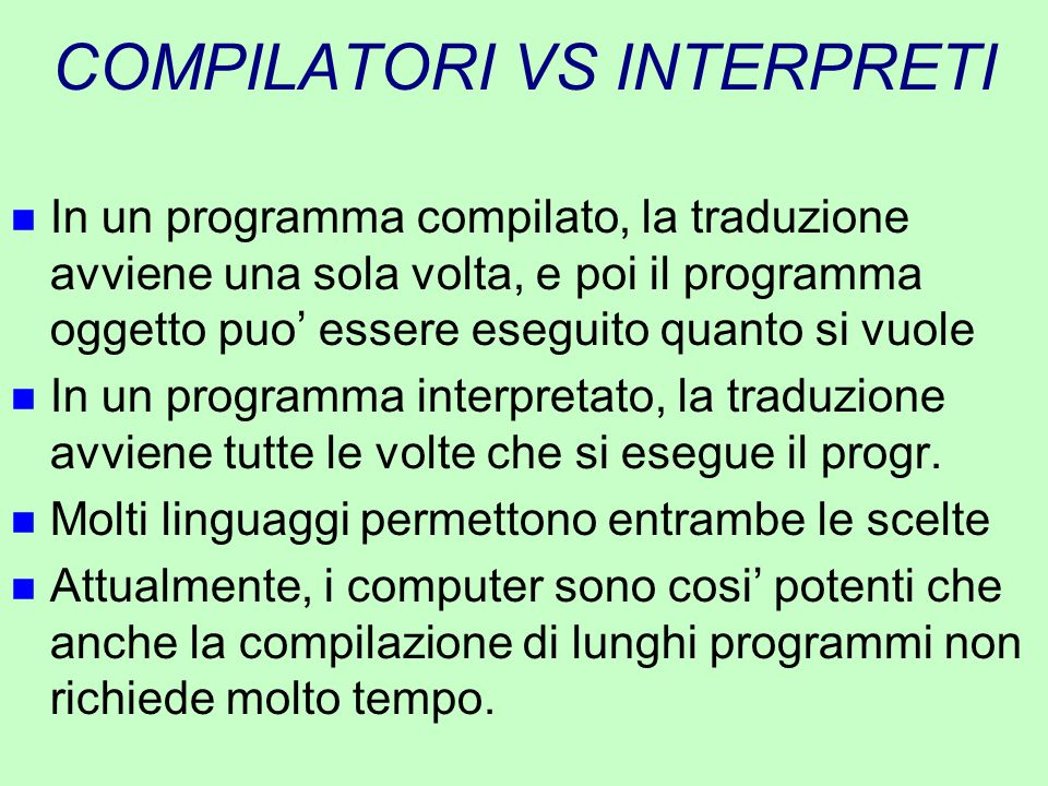 COMPILATORI VS INTERPRETI