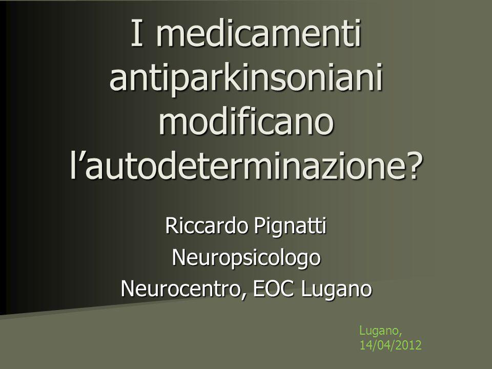 I medicamenti antiparkinsoniani modificano l'autodeterminazione