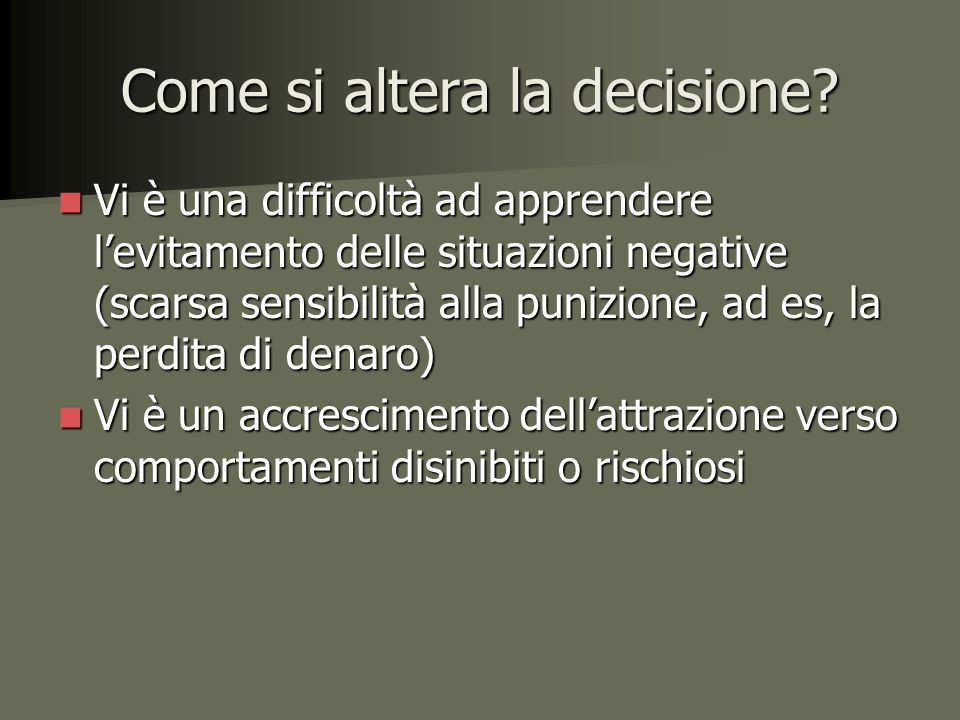 Come si altera la decisione