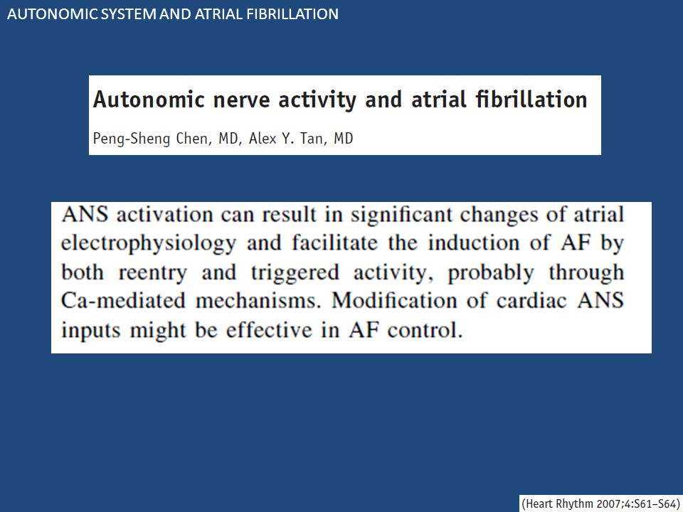 AUTONOMIC SYSTEM AND ATRIAL FIBRILLATION
